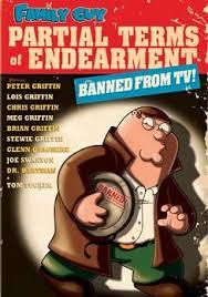 """""""Family Guy"""" Partial Terms of Endearment"""