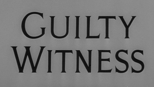 The Alfred Hitchcock Hour: Guilty Witness
