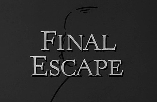 The Alfred Hitchcock Hour: Final Escape