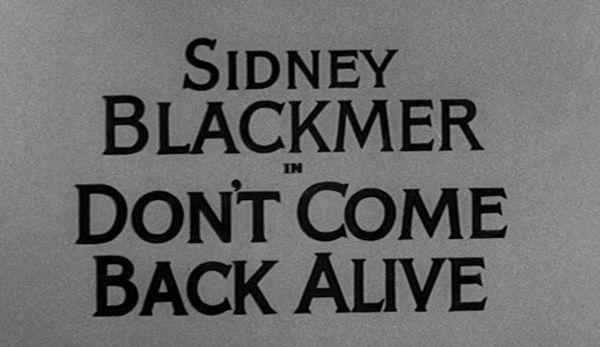 The Alfred Hitchcock Hour: Don't Come Back Alive