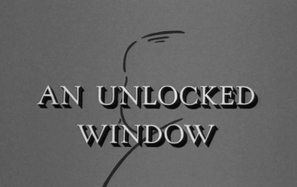 The Alfred Hitchcock Hour: An Unlocked Window