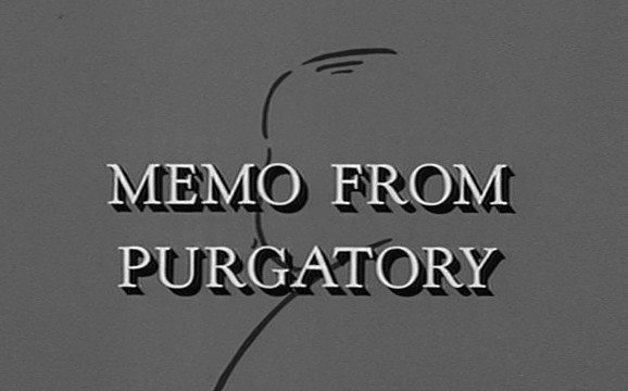 The Alfred Hitchcock Hour: Memo from Purgatory
