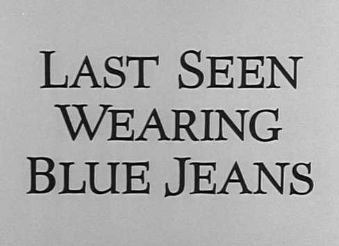 The Alfred Hitchcock Hour: Last Seen Wearing Blue Jeans