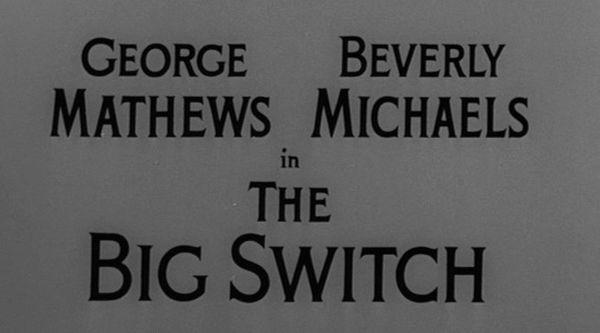 Alfred Hitchcock Presents: The Big Switch