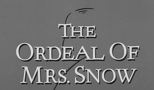 The Alfred Hitchcock Hour: The Ordeal of Mrs Snow