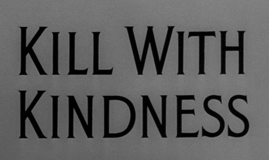 Alfred Hitchcock Presents: Kill with Kindness