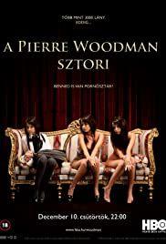The Pierre Woodman Story