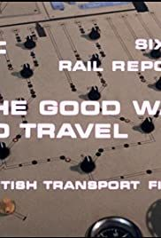 Rail Report: The Good Way to Travel