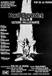 Paul Chevrolet and the Ultimate Hallucination