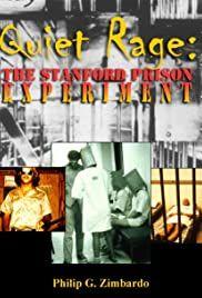 Quiet Rage: The Stanford Prison Experiment