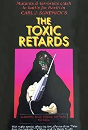 The Toxic Retards