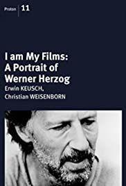 I Am My Films: A Portrait of Werner Herzog