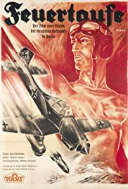 Feuertaufe – Der Film vom Einsatz unserer Luftwaffe im polnischen Feldzug