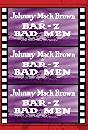 Bar-Z Bad Men